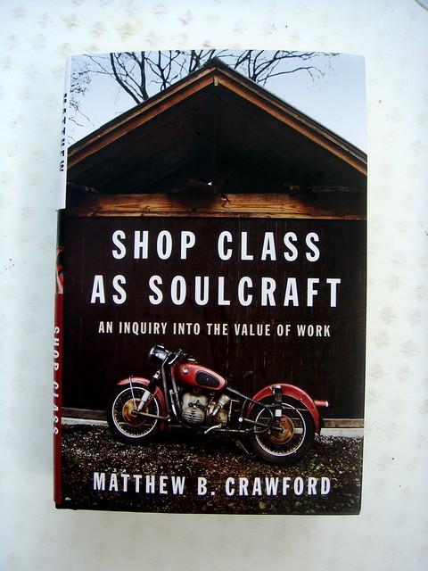 shop class as soulcraft