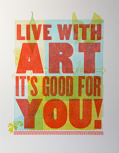 Live With Art It's Good For You poster