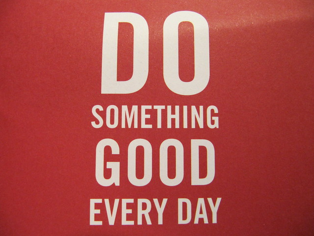 Every Day Do Something That Will Inch: Do Something Good Every Day