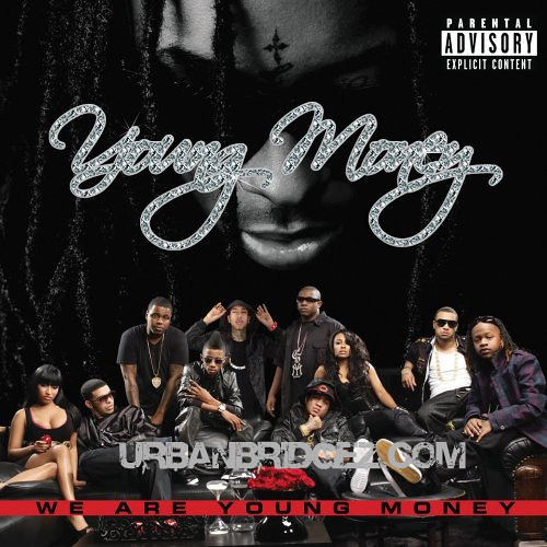 Young Money - We Are Young Money