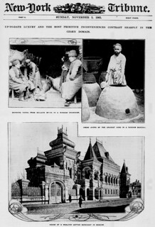 Up-to-date luxury and the most primitive inconveniences contrast sharply in the Czar's domain (LOC)
