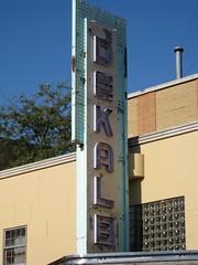 The DeKalb Theatre: DeKalb, Illinois