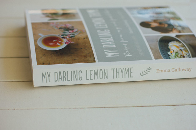 My Darling Lemon Thyme- Recipes from my real food kitchen by Emma Galloway