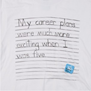 My career plans were much more exciting when I was five.
