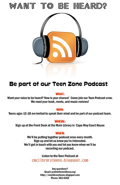 In May 2008, I developed the Teen Podcast series at the Cape May County ...