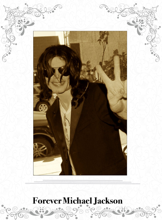 King of pop forever michael jackson my scrapbook blog for Espectaculo forever michael jackson