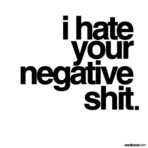 quotes on hate. humor,quotes,hate,negative,shit,funny,qu ote,visual