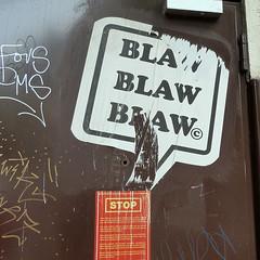 Blaw, Blaw, Blaw, ...