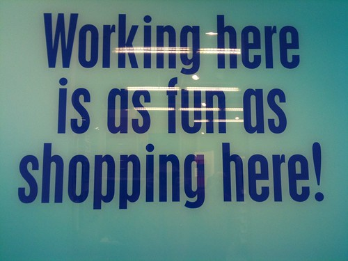Working here is as fun as shopping here!