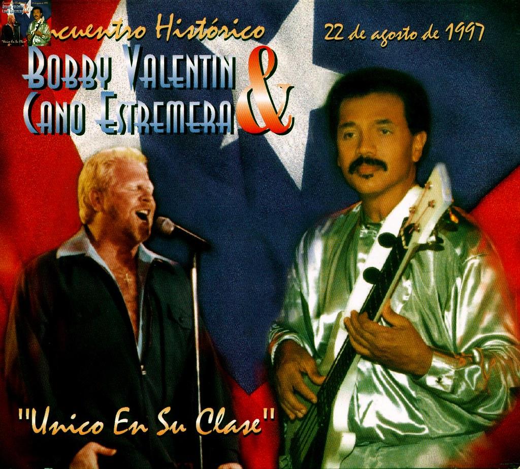 Bobby Valentin, Cano Estremera