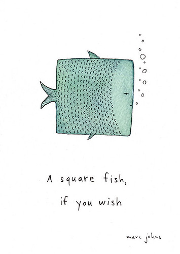 A square fish, if you wish