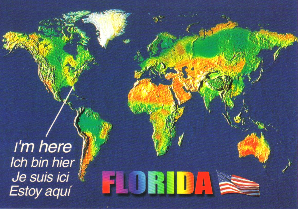 I M Here Florida World Map Postcard Available A Photo On Flickriver