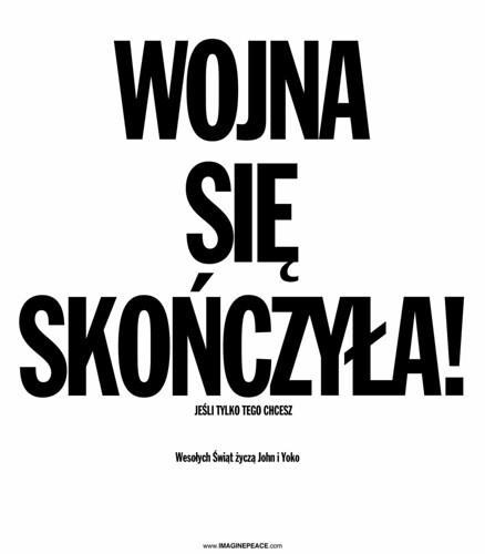 """The Beatles Polska: Akcja  Yoko Ono """"Wojna się skończyła! (Jeśli tylko tego chcesz)"""