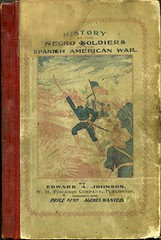 "Front cover of ""History of Negro soldiers in the Spanish American War"" by Edward A. Johnson"