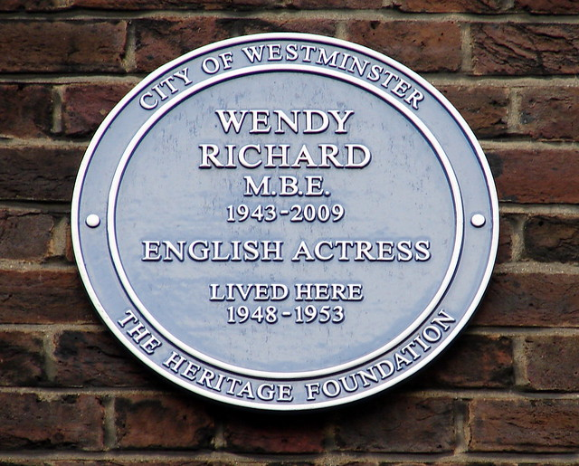 Wendy Richard blue plaque - Wendy Richard M.B.E. 1943-2009 English actress lived here 1948-1953
