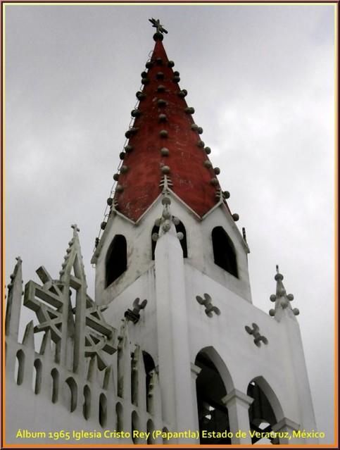Iglesia Cristo Rey (Papantla) Estado de Veracruz,México