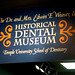 The Historical Dental Museum sign