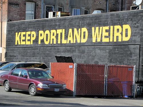 Keep Portland Weird - Portland, Oregon - March 2010