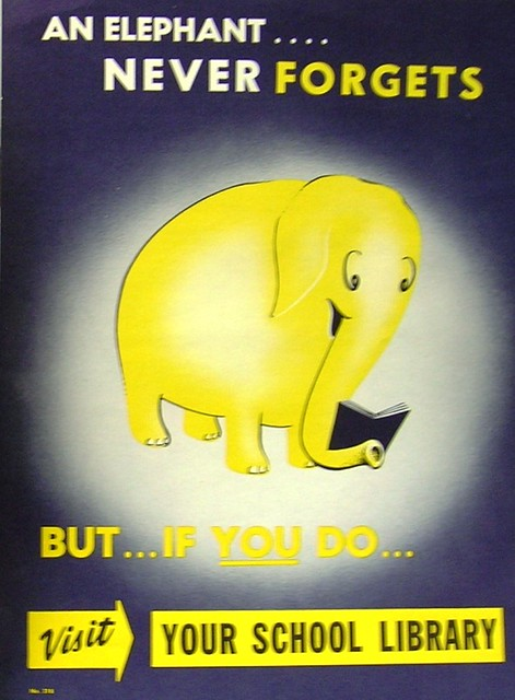 retro poster an elephant never forgets flickr photo sharing. Black Bedroom Furniture Sets. Home Design Ideas