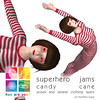 """hue are you?"" superhero jams candy cane"