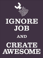 Ignore Job and Create Awesome