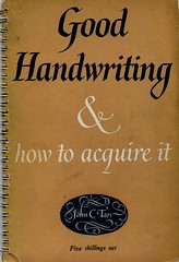 Good Handwriting & how to acquire it. John C Tarr  1952