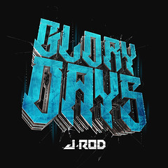 J-Rod - Glory Days (Album Cover)
