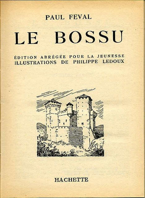 Le bossu, by Paul FÉVAL