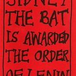 Sidney The Bat is awarded the Order of Lenin