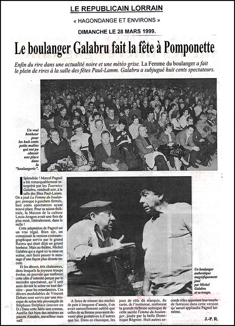 michel galabru dans la femme du boulanger le 26 mars 1999 salle paul lamm d 39 hagondange compte. Black Bedroom Furniture Sets. Home Design Ideas
