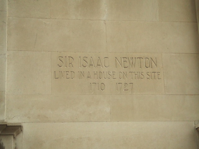 Isaac Newton stone plaque - Sir Isaac Newton  Lived in a house on this site  1710-1727