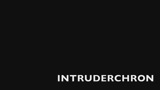 INTRUDERCHRON - the video