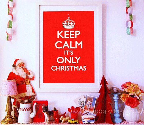 Keep calm its only christmas!