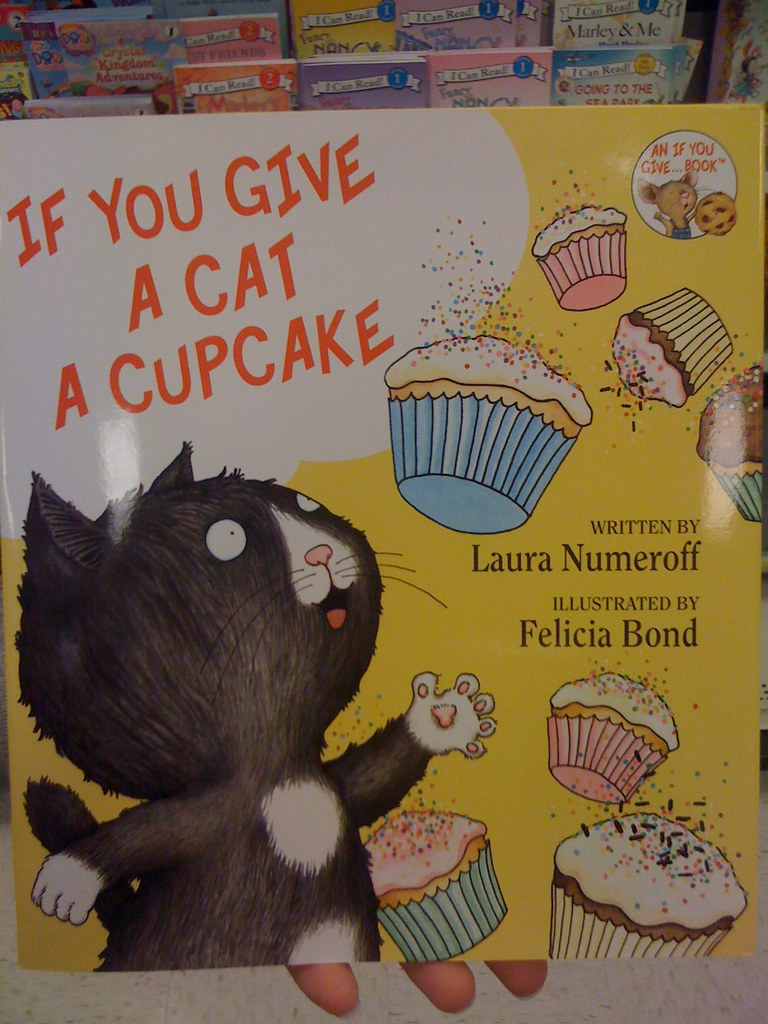 If You Give A Cat A Cupcake Flickr Photo Sharing