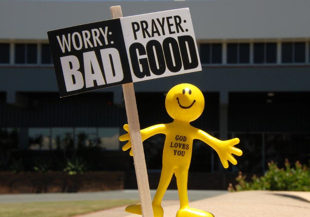 Worry or Prayer