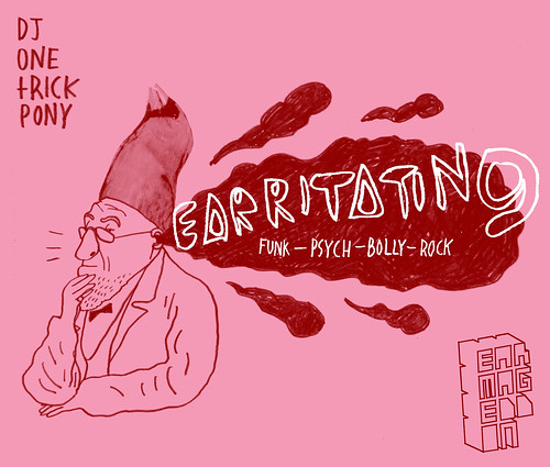 new mix: EARRITATING (funk - psych - bolly - rock)