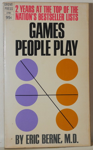 Games people play, Eric Berne