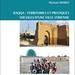 Myriam Ababsa, Raqqa : territoires et pratiques sociales d'une ville syrienne, Beyrouth, Presses de l'Ifpo, 2009