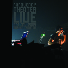 Frequency Theater - Live @ Goshen Theater - 808 - 0ct. 31st, 2009