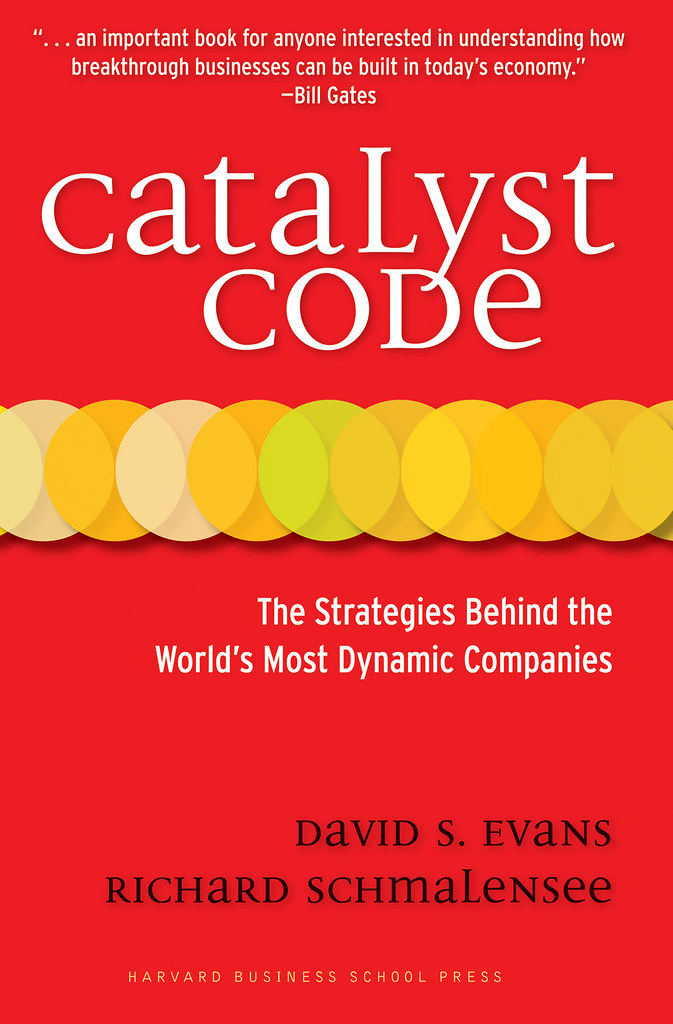 Catalyst Code by David S. Evans and Richard Schmalensee Web-Ready Jacket Image 72dpi