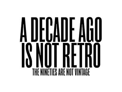 90s not retro
