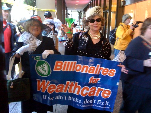 Billionaires for Wealthcare @BforW opposing #hcr & #publicoption