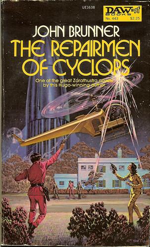The Rapairmen of Cyclops - John Brunner - cover artist H. R. Van Dongen - DAW No. 443