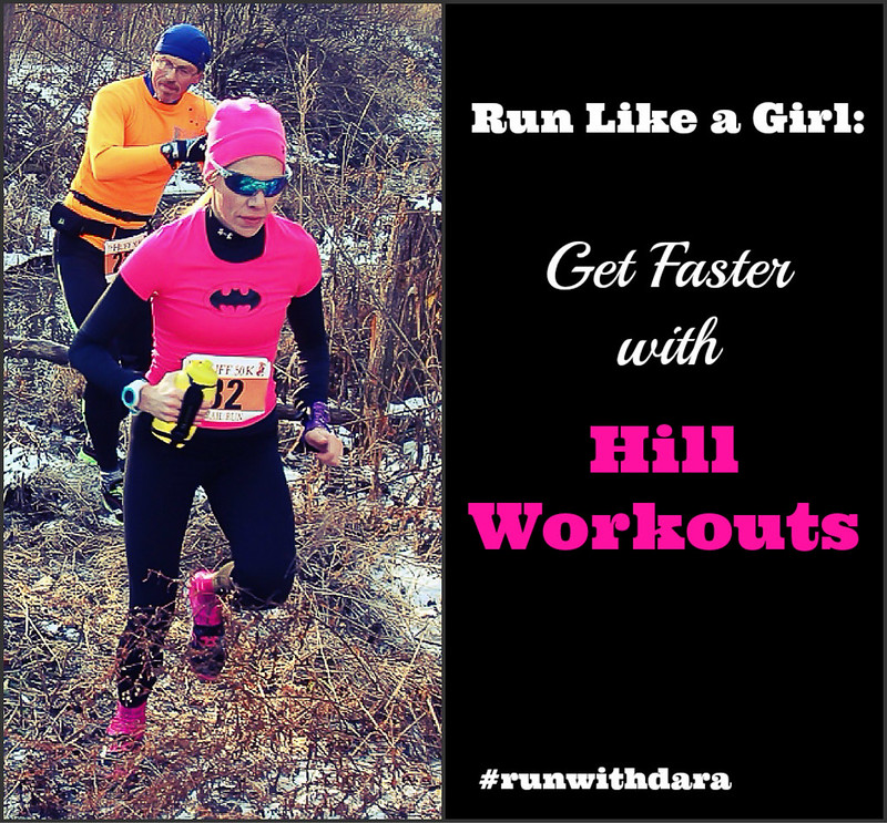 Run Like a Girl: Get Faster with Hill Workouts | cookincanuck.com #running #runwithdara #fitness