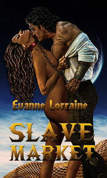 Slave Market (Demons and Dragons) Evanne Lorraine