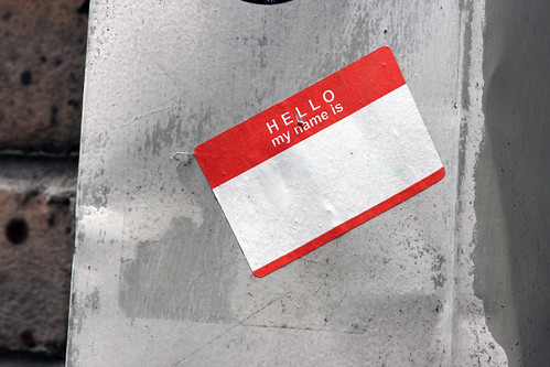 Hello, my name is anonymous by Quinn Dombrowski, on Flickr
