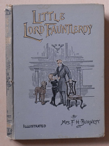 Little Lord fauntleroy, Frances Hodgson Burnett