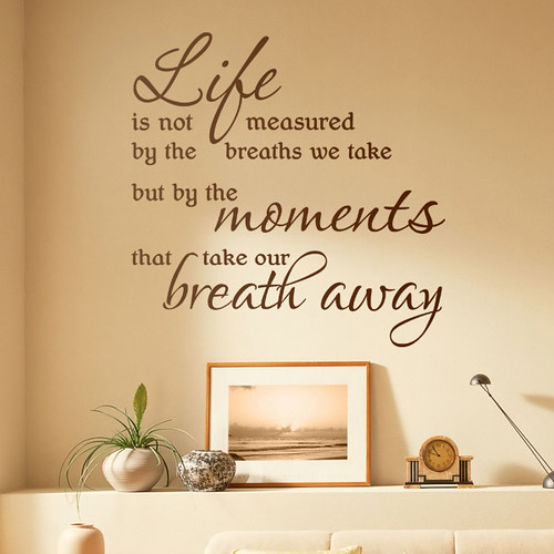 Life Quote Life Is Not Measured Wall Quote Lettering