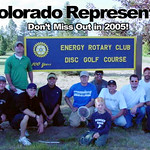 Colorado players show support for 2004 Energy Rotary of Gillette, the first PDGA sanctioned event in Wyoming.