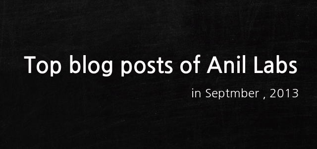 Top blog posts of Anil Labs in September,2013 by Anil Kumar Panigrahi